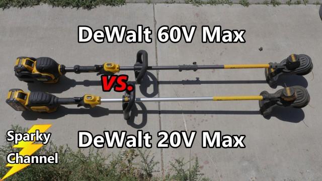 DeWalt 60V Max String Trimmer vs DeWalt 20V Max String Trimmer