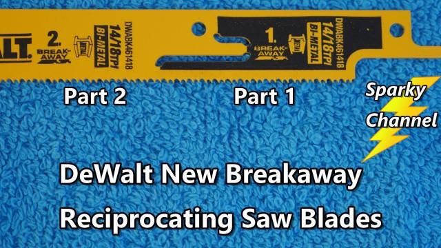 DeWalt New Breakaway Reciprocating Saw Blades