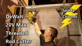 DeWalt 20V Max Threaded Rod Cutting Kit from Nashville Media Event 2017